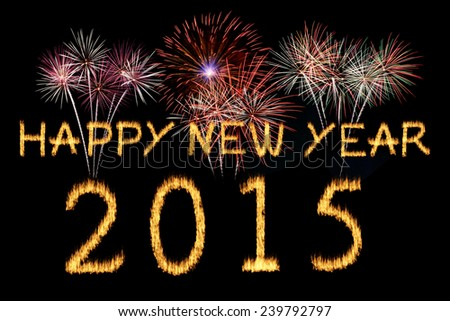 Happy New Year 2015 celebration with text on shiny colorful fireworks on black background.  celebration with text on shiny colorful fireworks on black background.