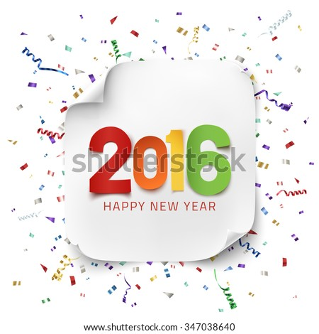 Happy New Year 2016. Colorful paper type on background with ribbons and confetti. Greeting card template.