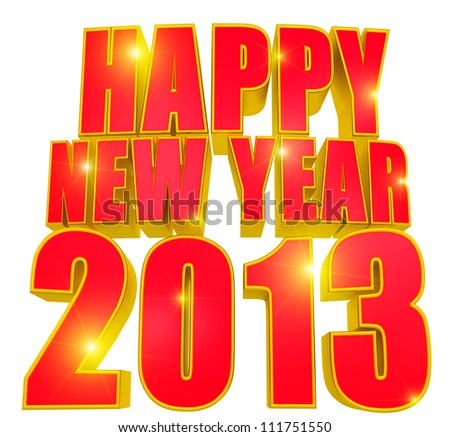 Happy new year 2013, 3D text red and gold with sparkles and stars. isolated on white background - stock photo
