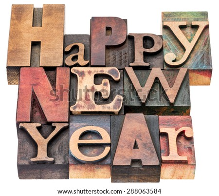 Happy New Year greeting card - isolated text in mixed vintage letterpress wood type blocks