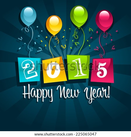 Happy new year 2015 greeting card with party balloons