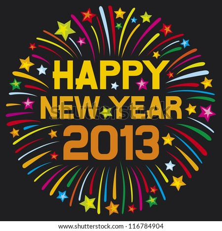 happy new year 2013 (happy new year firework, 2013 happy new year greeting card or background) - stock photo