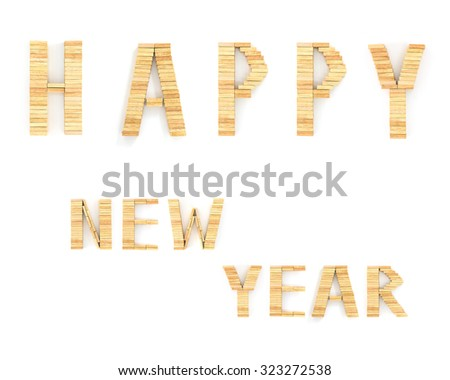 Happy New Year in shape from wooden  on white background - stock photo