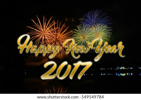 Happy New 2017 Year. Seasons greetings, colorful fireworks.