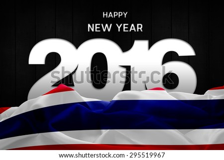 Happy New Year 2016 typography and Thailand waving Flag