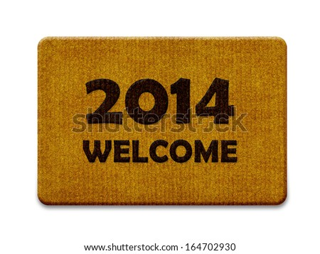 Happy new year 2014, welcome doormat carpet isolated on white. the same concept available for 2015 and 2016 year. (clipping path included) - stock photo