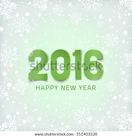 Happy New Year 2016. Winter background with snow and snowflakes. - stock photo