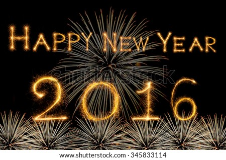 Happy new year 2016 written with Sparkle firework on black - stock photo