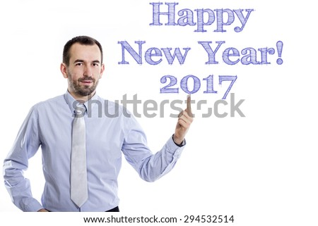 Happy New Year! 2017  Young businessman with small beard pointing up in blue shirt