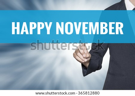Happy November word on virtual screen touch by business woman cyan sky tab - stock photo