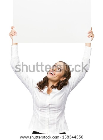 Happy smiling beautiful young business woman showing blank signboard, isolated over white background. To provide maximum quality, I have made this image by combination of two photos. - stock photo