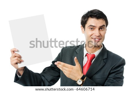 Happy smiling businessman showing blank signboard, isolated on white background - stock photo