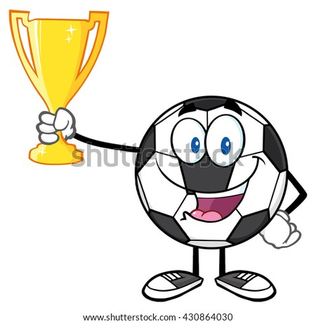Happy Soccer Ball Cartoon Character Holding A Golden Trophy Cup. Raster Illustration Isolated On White Background - stock photo