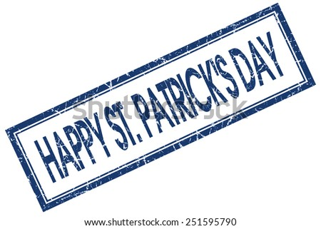 happy St Patricks day blue square stamp isolated on white background - stock photo