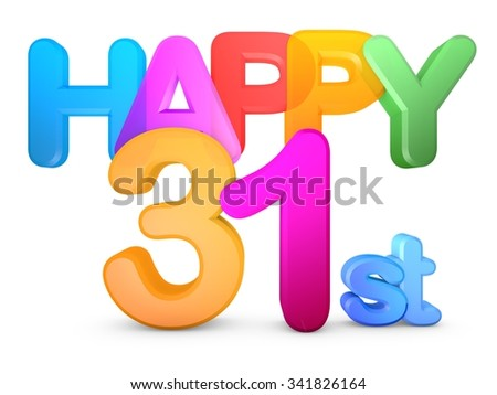 Happy 31st Title in big letters - stock photo
