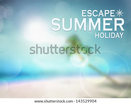 Happy summer holiday poster blur background with space - stock photo