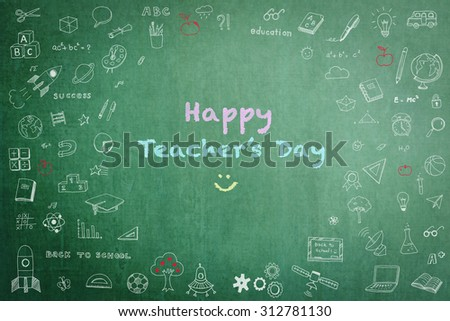 Happy teacher's day concept with smiley face icon message on green chalkboard and doodle freehand sketch chalk drawing: Students sending greeting message to school teachers on special occasion - stock photo