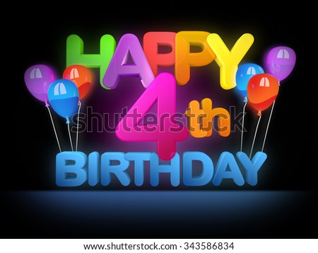 Happy 4th birthday Title in big letters - stock photo