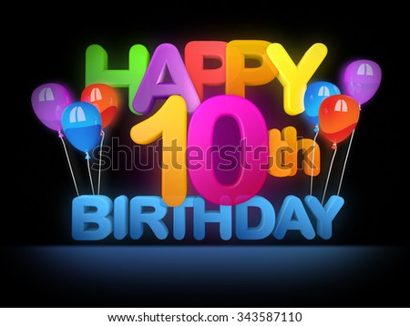 Happy 10th birthday Title in big letters - stock photo