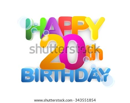Happy 20th Birthday Title in big letters  light - stock photo