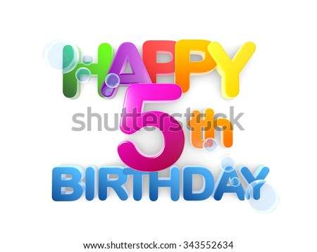 Happy 5th birthday Title in big letters, light - stock photo