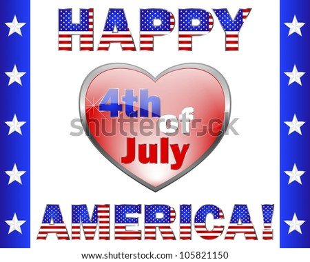 Happy 4th July America. Cute text and a heart-shaped frame on white. Raster version. - stock photo