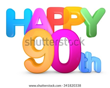 Happy 90th Title in big letters - stock photo