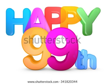 Happy 99th Title in big letters - stock photo