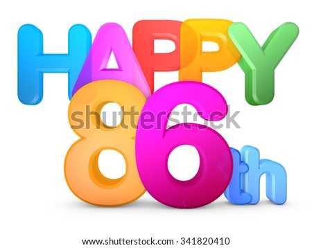Happy 86th Title in big letters - stock photo