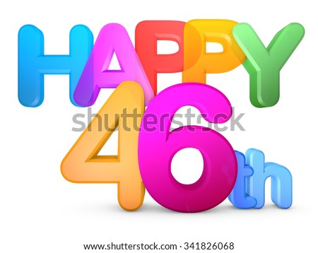 Happy 46th Title in big letters - stock photo
