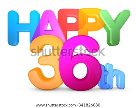 Happy 36th Title in big letters - stock photo