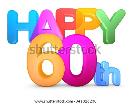 Happy 60th Title in big letters - stock photo