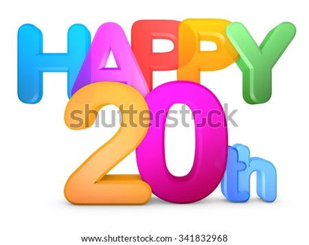 Happy 20th Title in big letters - stock photo