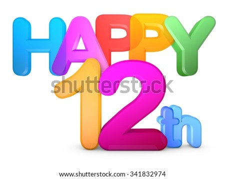 Happy 12th Title in big letters - stock photo
