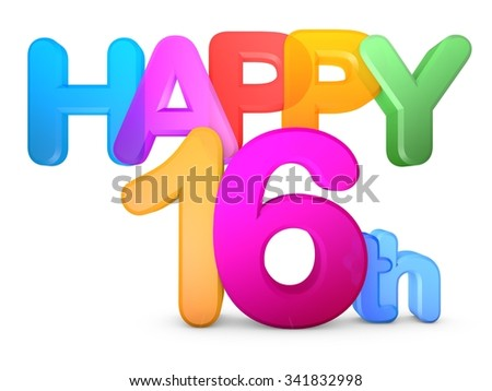 Happy 16th Title in big letters - stock photo
