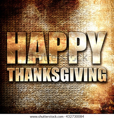 happy thanksgiving, 3D rendering, metal text on rust background - stock photo