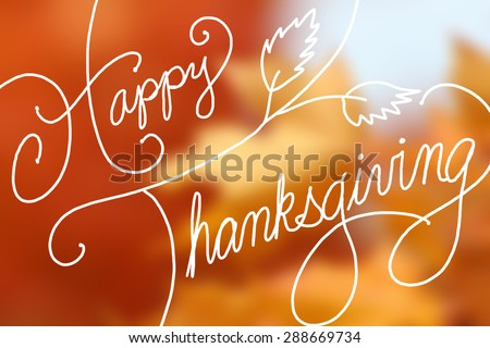 Happy Thanksgiving text design on blurred orange maple leaves - stock photo