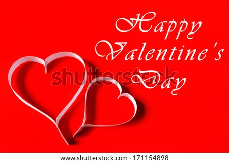 Happy Valentine's Day - funny white paper hearts on red background