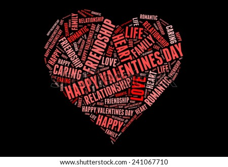 Happy valentines day with Love info-colorful text graphic concept composed in heart shape on black background - stock photo