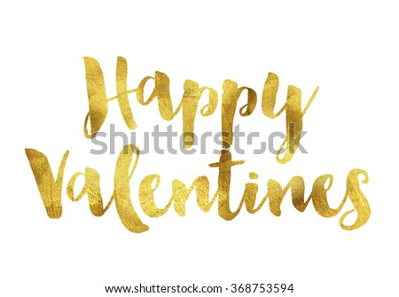 Happy valentines written in gold leaf, romantic valentines message - stock photo