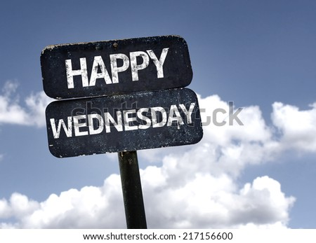Happy Wednesday sign with clouds and sky background - stock photo