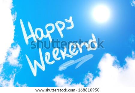 Happy Weekend Concept - stock photo