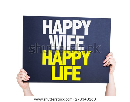 Happy Wife Happy Life card isolated on white - stock photo