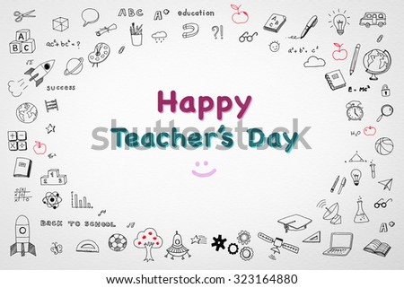 Happy world teacher's day concept and smiley face icon in colorful color with doodle freehand sketch drawing on white watercolor paper background: Global student message to school teachers/ lecturers  - stock photo