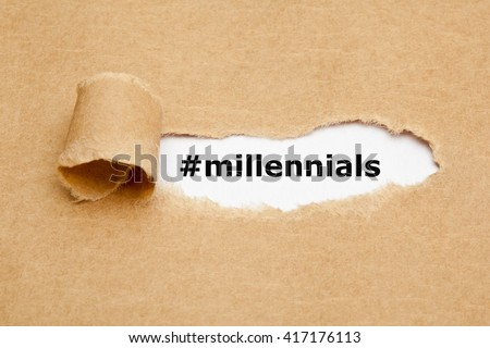 Hashtag Millennials appearing behind torn brown paper. Also known as Generation Y, they are the demographic cohort following Gen X.