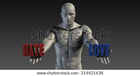 Hate or Love as a Versus Choice of Different Belief - stock photo