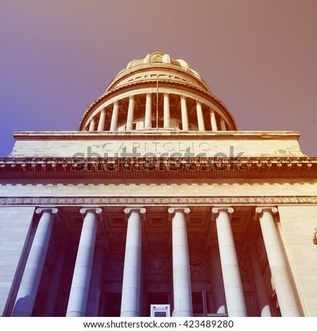 Havana, Cuba - city architecture. Famous National Capitol (Capitolio Nacional) building. Retro filtered style. - stock photo
