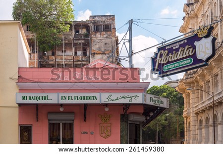 HAVANA, CUBA - FEBRUARY 13:  Historic Floridita restaurant in Havana on February 13, 2015. El Floridita was a favorite hangout of Ernest Hemingway and a birthplace of the famous daiquiri cocktail. - stock photo