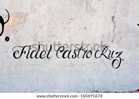 HAVANA, CUBA, MAY 11, 2009. Artistic wall writing '��Fidel Castro Ruz'�  in Havana, on May 11th, 2009. - stock photo