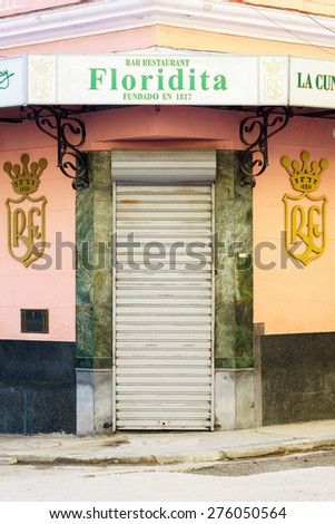 HAVANA-FEB 4:The historic Floridita restaurant February 4,2015 in Havana, Cuba.The birthplace of daiquiri,a famous cuban cocktail,El Floridita was a favorite of celebrities like Ernest Hemingway - stock photo